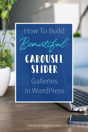 How to build a beautiful wordpress carousel slider gallery in WordPress