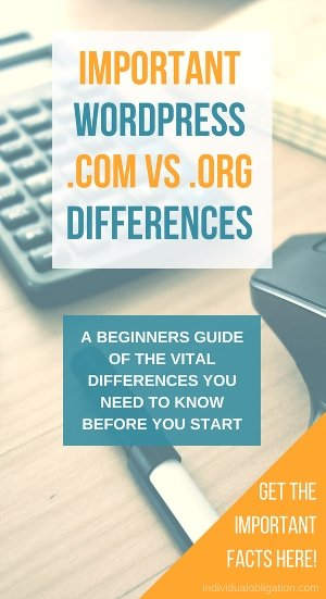 Important wordpress.com vs wordpress.org differences. A beginners guide of the vital differences you need to know before you start