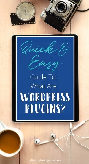 Quick and easy guide to what are WordPress plugins?