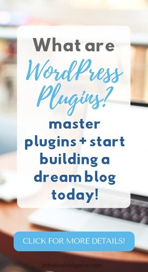 What are WordPress plugins? master plugins and start building a dream blog today!