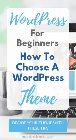 WordPress For Beginners - How To Choose A WordPress Theme