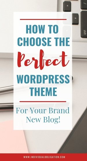 How To Choose A WordPress Theme For Your Brand New Blog