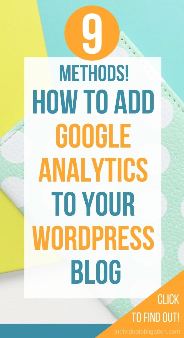 9 Methods! How To Setup Google Analytics On WordPress