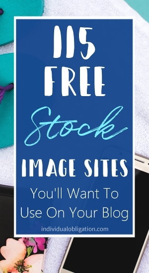 115 free stock image sites you'll want to use on your blog