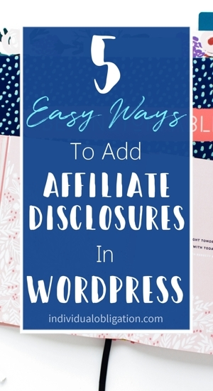 5 Easy ways to add affiliate disclosures in WordPress