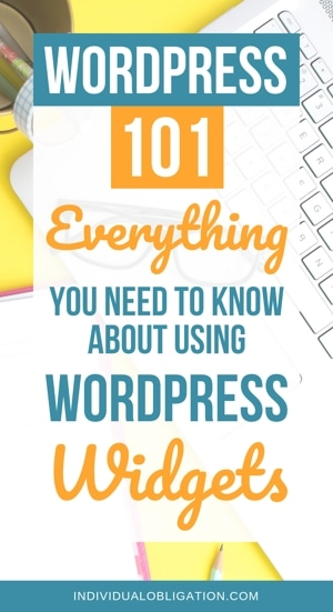 WordPress 101: Everything You Need To Know About Using WordPress Widgets