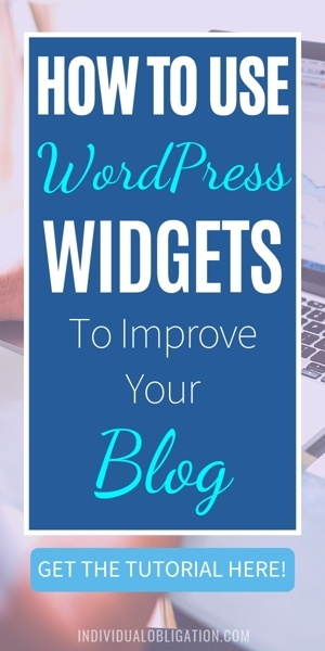 How To Use WordPress Widgets To Improve Your Blog
