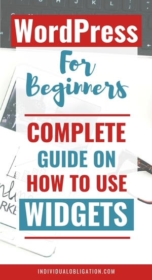 WordPress For Beginners: Complete Guide On How To Use Widgets