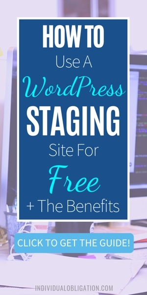 How To Use A WordPress Staging Site For Free & The Benefits