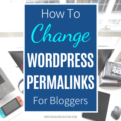 How To Change Wordpress Permalinks For Bloggers Wordpress For Beginners Blogging Tutorial Guide Featured B