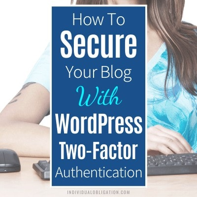 How To Secure Your Blog With Wordpress Two Factor Authentication B Featured