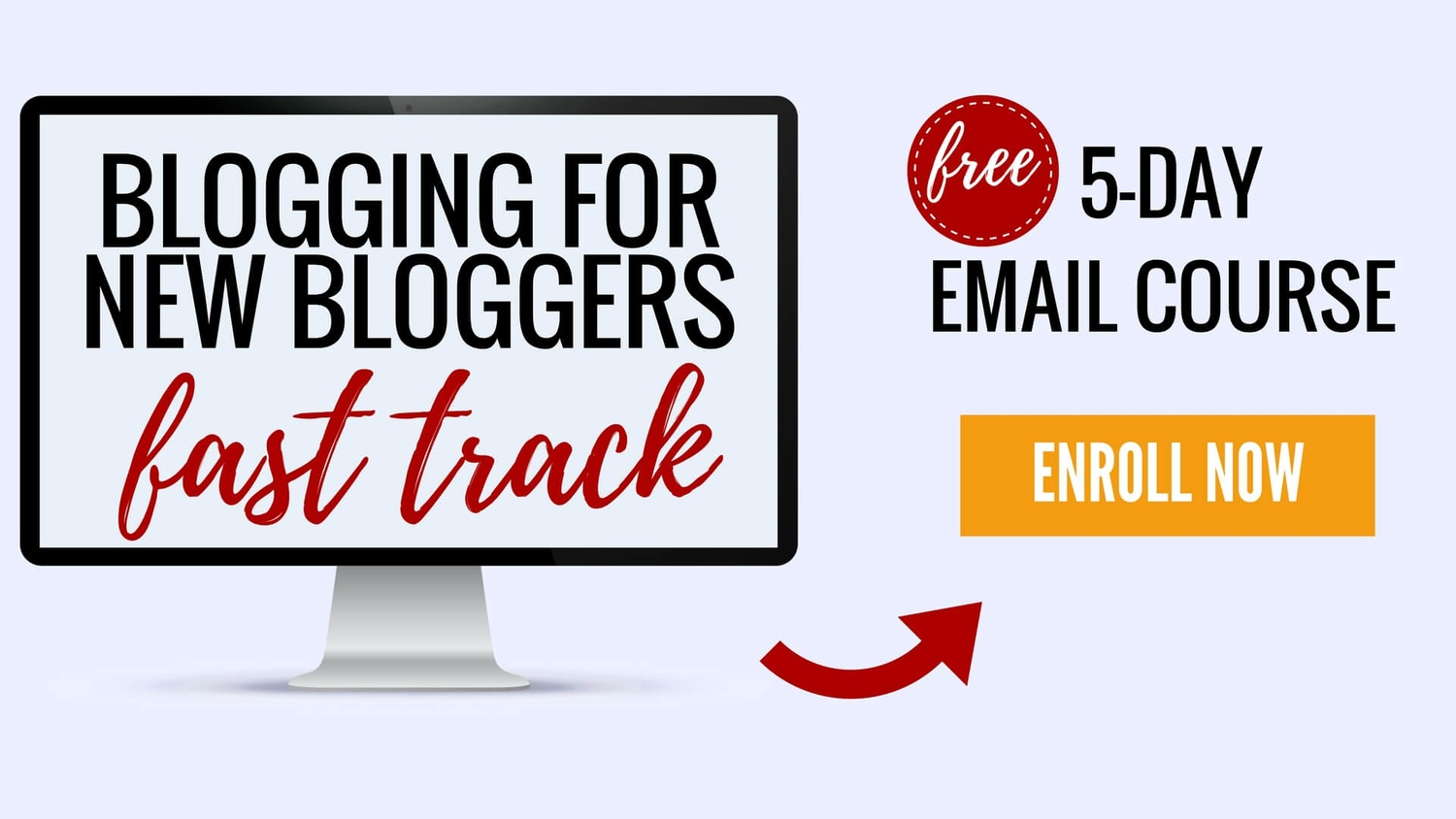 Blogging For New Blogger Fast Track Free Course Banner 2